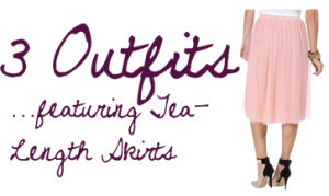 3 Outfits featuring Tea-Length Skirts | maegal.blogspot.com