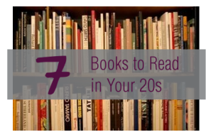 7 Books to Read in Your 20s | maegal.blogspot.com